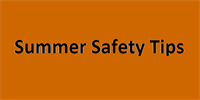 Summer Safety Tips for your Home and Vehicle